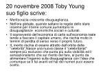 20 novembre 2008 toby young suo figlio scrive