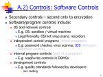 a 2 controls software controls