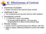b effectiveness of controls