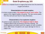 quiet eruptions pg 203