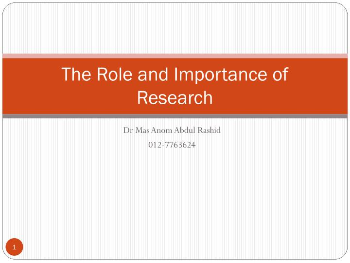 the role and importance of research n.