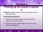 dialogue 4 picking up the guest s laundry
