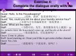 exercise 4 complete the dialogue orally with the chinese prompts
