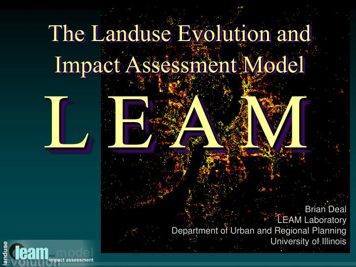 brian deal leam laboratory department of urban and regional planning university of illinois n.