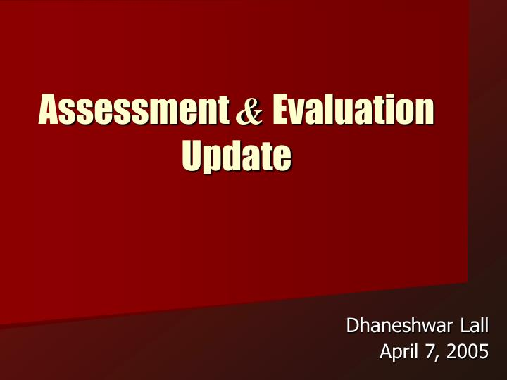 a ssessment e valuation update n.