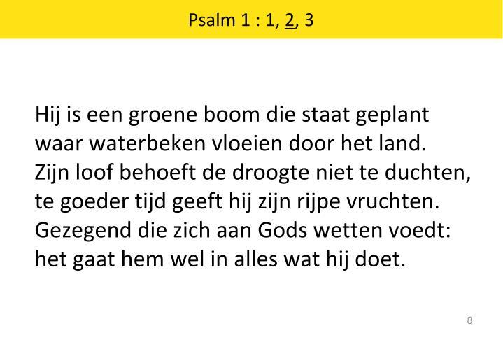 Psalm 1 : 1,