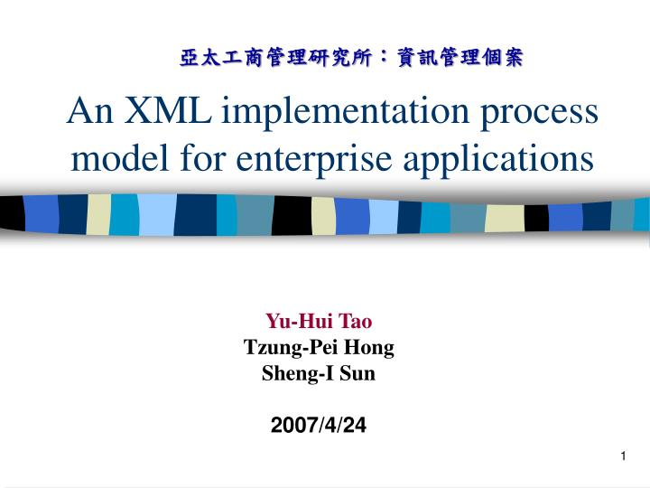 an xml implementation process model for enterprise applications n.