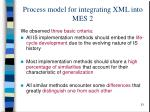process model for integrating xml into mes 2