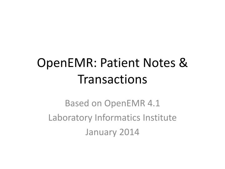 openemr patient notes transactions n.