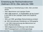 entwicklung der rechtschreibnormen gallmann 2013 20er jahre bis 1999