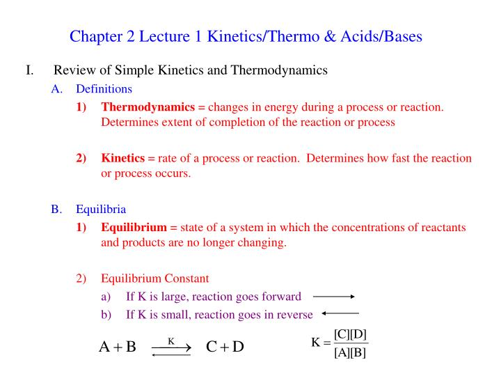 chapter 2 lecture 1 kinetics thermo acids bases n.