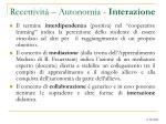 recettivit autonomia interazione1