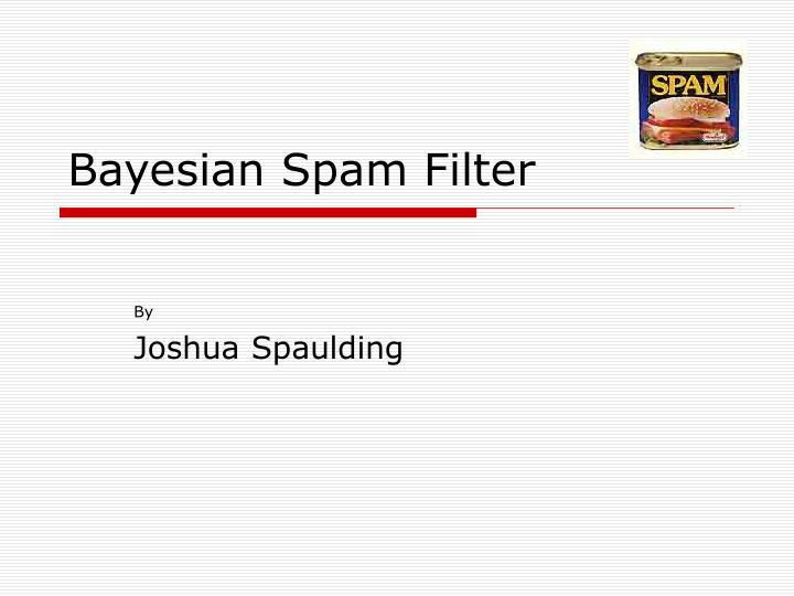 bayesian spam filter n.