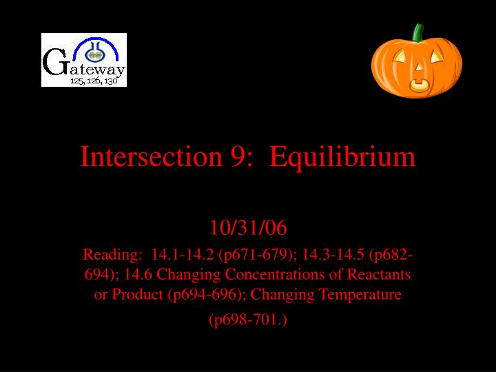Intersection 9 equilibrium