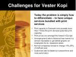 challenges for vester kopi