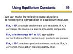 using equilibrium constants 19