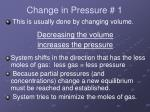 change in pressure 1