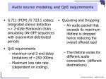 audio source modeling and qos requirements