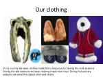 our clothing