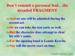 don t commit a personal foul the dreaded fragment
