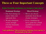 three or four important concepts
