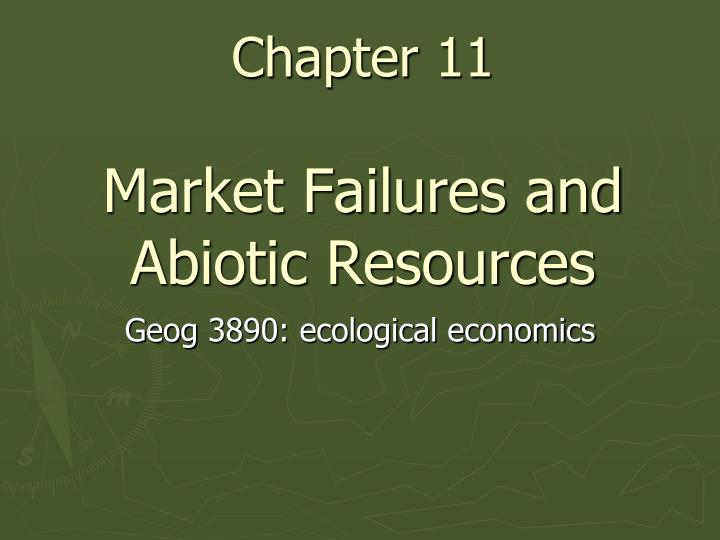 chapter 11 market failures and abiotic resources n.