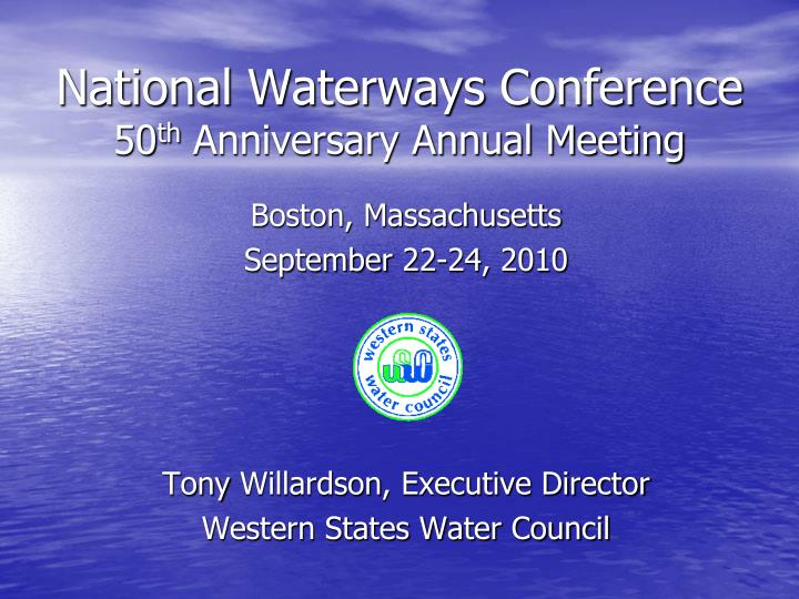 national waterways conference 50 th anniversary annual meeting n.