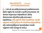 braidotti versus postmodernizm