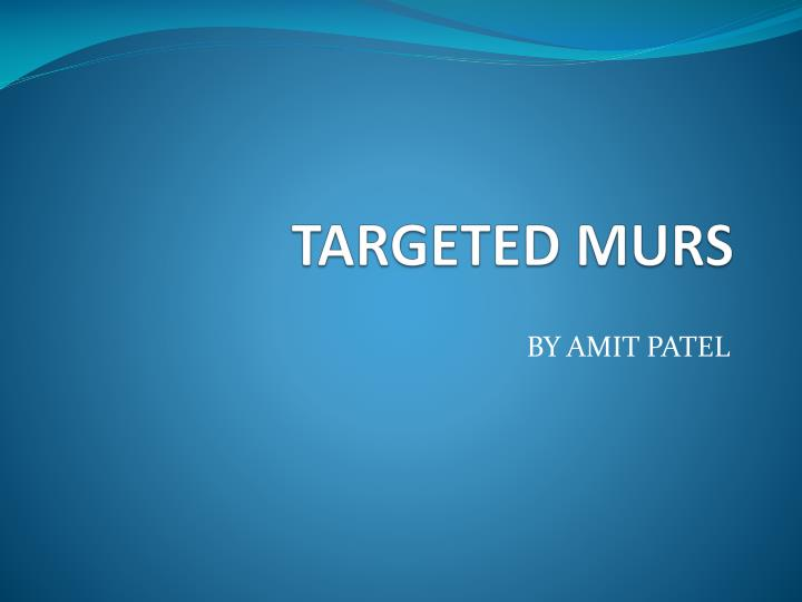 targeted murs n.