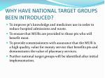 why have national target groups been introduced