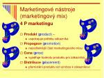 marketingov n stroje marketingov mix