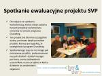 spotkanie ewaluacyjne projektu svp