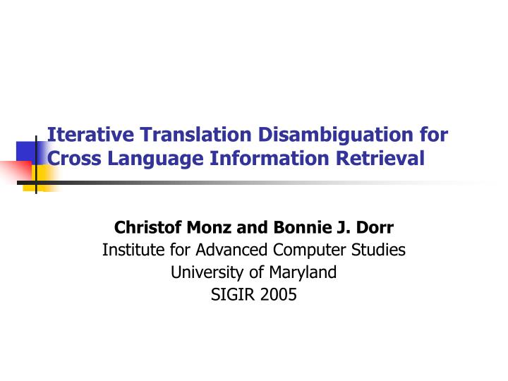 iterative translation disambiguation for cross language information retrieval n.