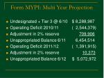 form mypi multi year projection