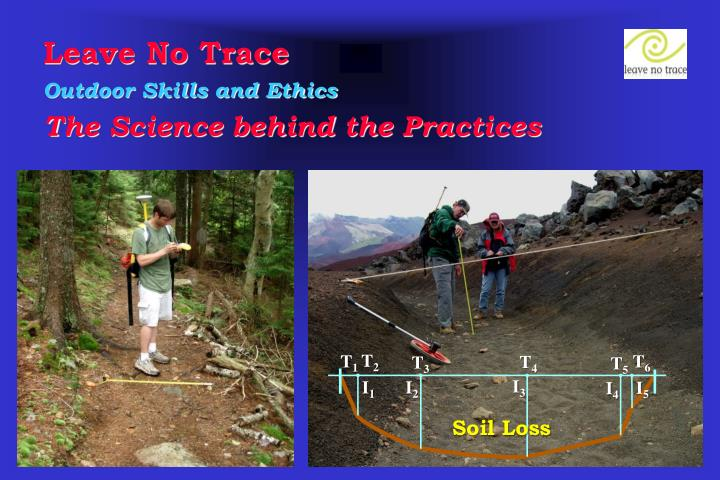 leave no trace outdoor skills and ethics the science behind the practices n.