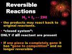 reversible reactions