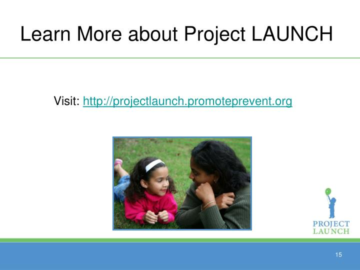 Learn More about Project LAUNCH