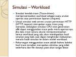 simulasi workload2