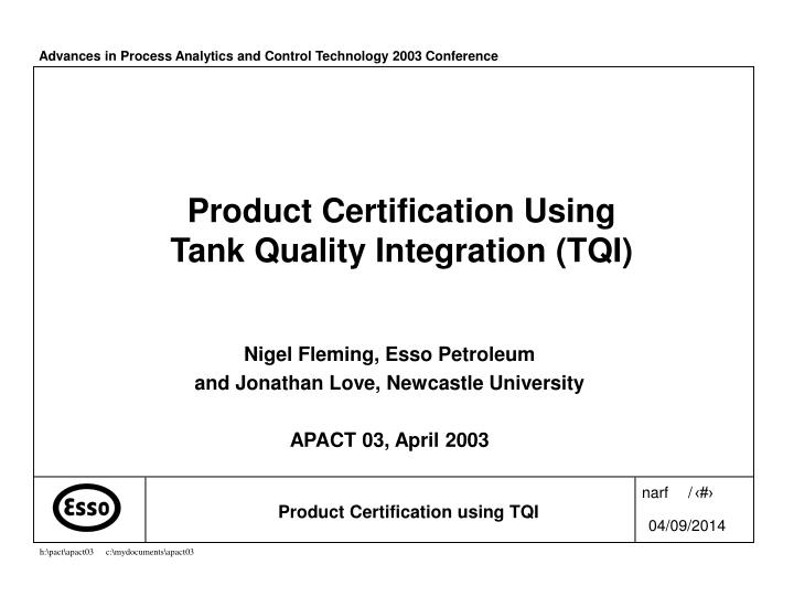 product certification using tank quality integration tqi n.