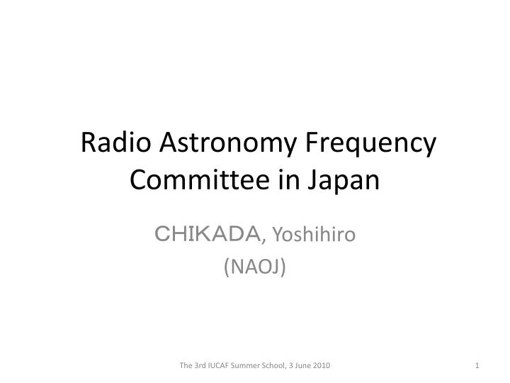 radio astronomy frequency committee in japan n.