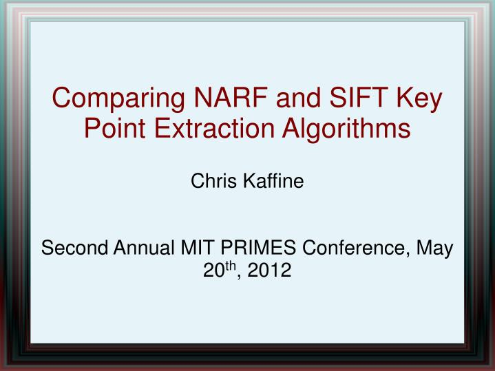 chris kaffine second annual mit primes conference may 20 th 2012 n.