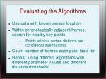 evaluating the algorithms