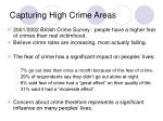 capturing high crime areas