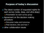 purpose of today s discussion