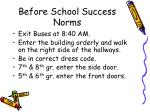 before school success norms