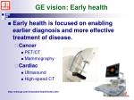 ge vision early health