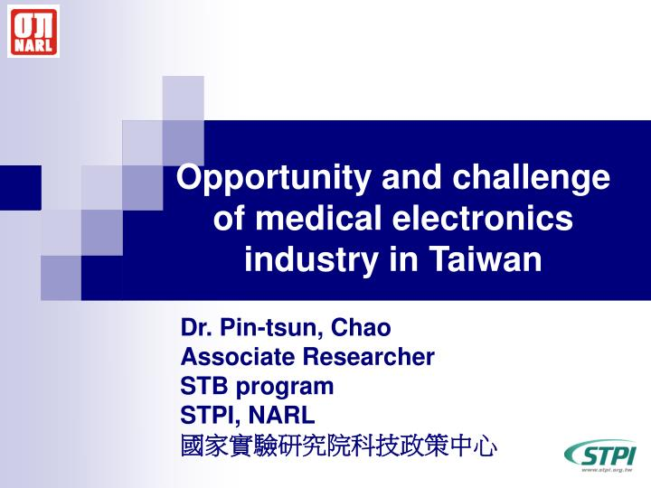 opportunity and challenge of medical electronics industry in taiwan n.