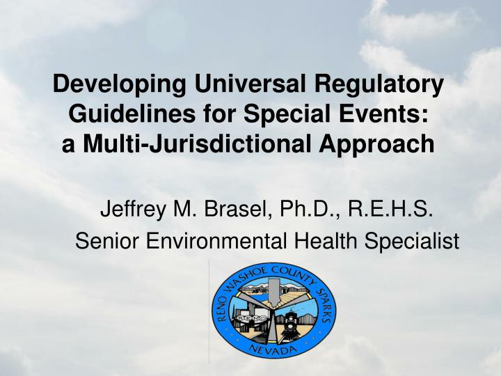 developing universal regulatory guidelines for special events a multi jurisdictional approach n.