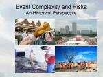event complexity and risks an historical perspective