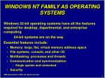 windows nt family as operating systems